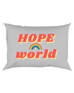 Hope World Pillowcase