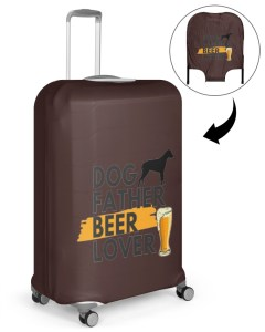 Dog Father Beer Lover Luggage Cover