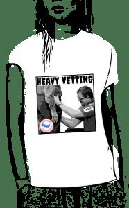 Heavy Vetting