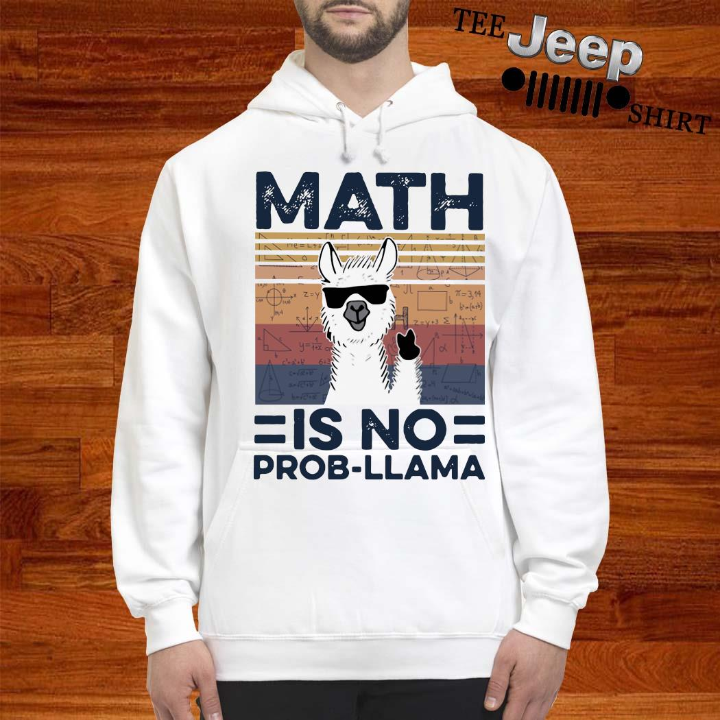Math Is No Prob Llama Vintage Shirt Hoosweater And