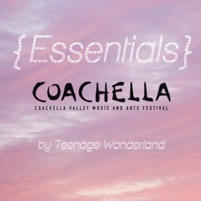 coachella essentials