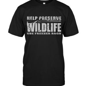 Help Preserve Wildlife Use Freezer