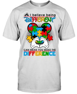 Mickey: I Believe Being Different Can Mean You Make... Shirt, Hoodie