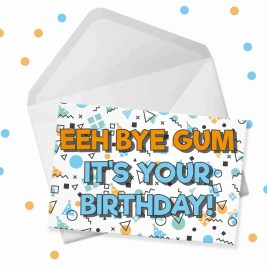 e bye gum birthday card