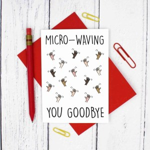 Leaving Card, Funny Pun Card, Waving Pun Card, Microwave Pun Card, TePe Creations, Confetti Card, Funny New Job Card, Congratulations Card, New Home Card, Moving Away Card, Going To University, Goodbye Card, Well Done Card