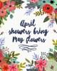 Free Printable April Showers Bring May Flowers www.TeepeeGirl.com