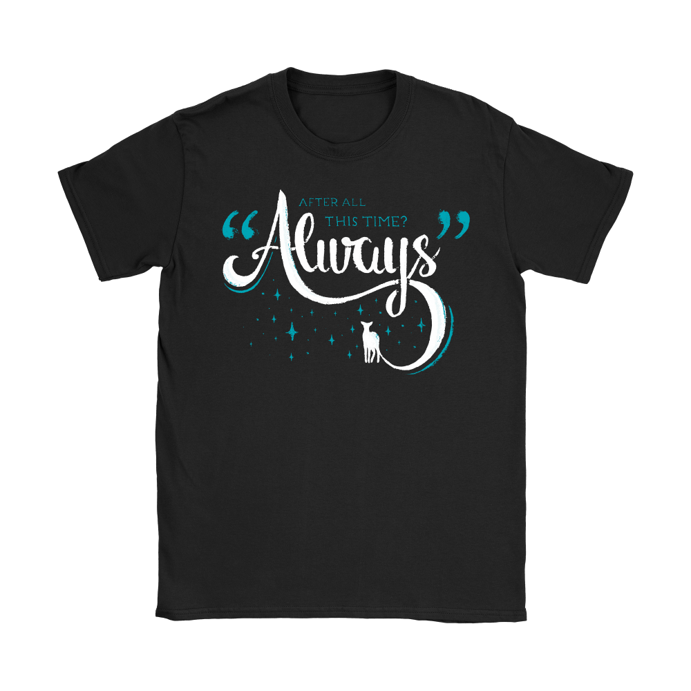 After All This Time Always Harry Potter Shirts 4