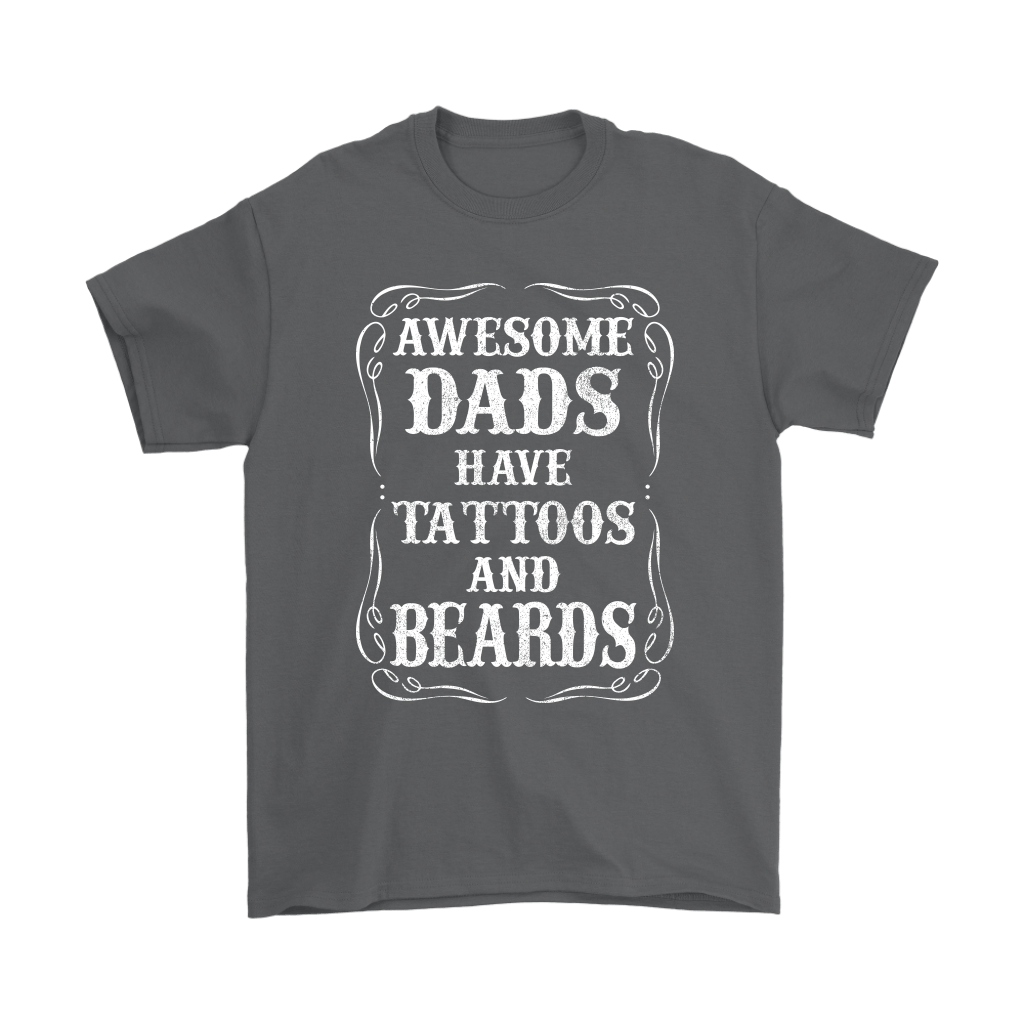 Awesome Dads Have Tattoos And Beards Shirts 2