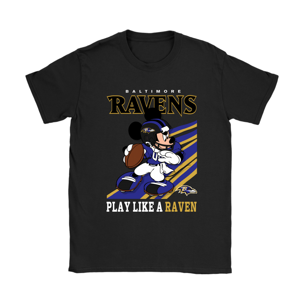 Baltimore Ravens Slogan Play Like A Raven Mickey Mouse NFL Shirts 7