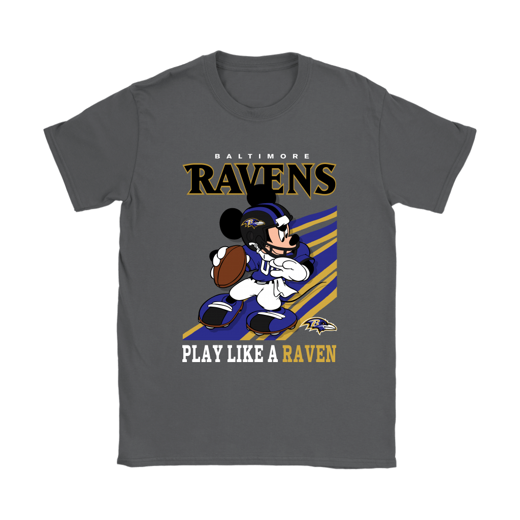 Baltimore Ravens Slogan Play Like A Raven Mickey Mouse NFL Shirts 8