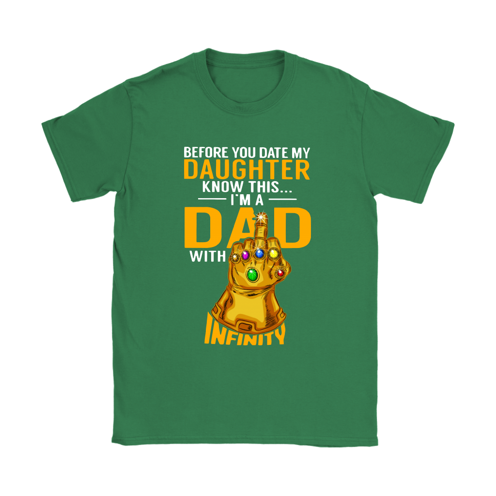 Before You Date My Daughter I'm A Dad With Infinity Guantlet Shirts 14