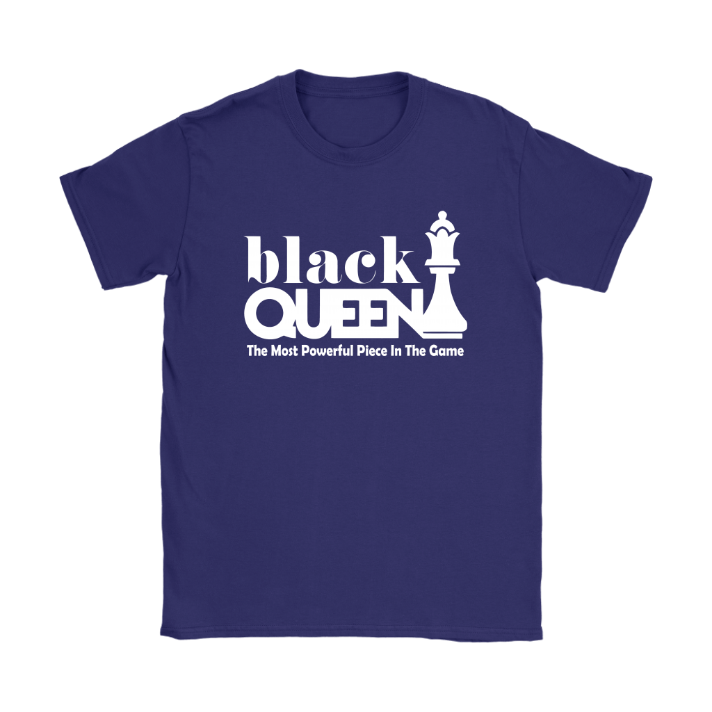 Black Queen The Most Powerful Piece In The Game Chess Shirts 12