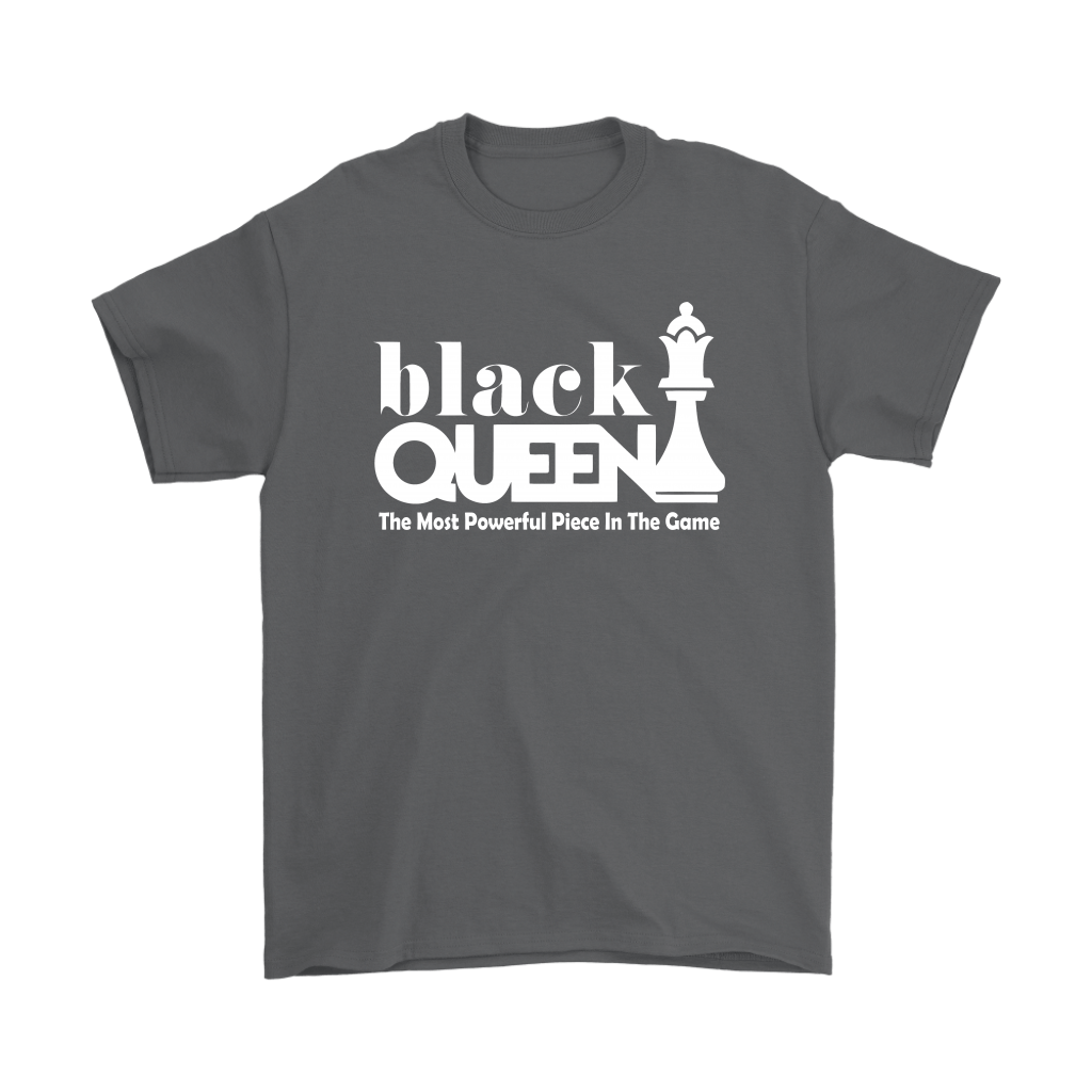 Black Queen The Most Powerful Piece In The Game Chess Shirts 2