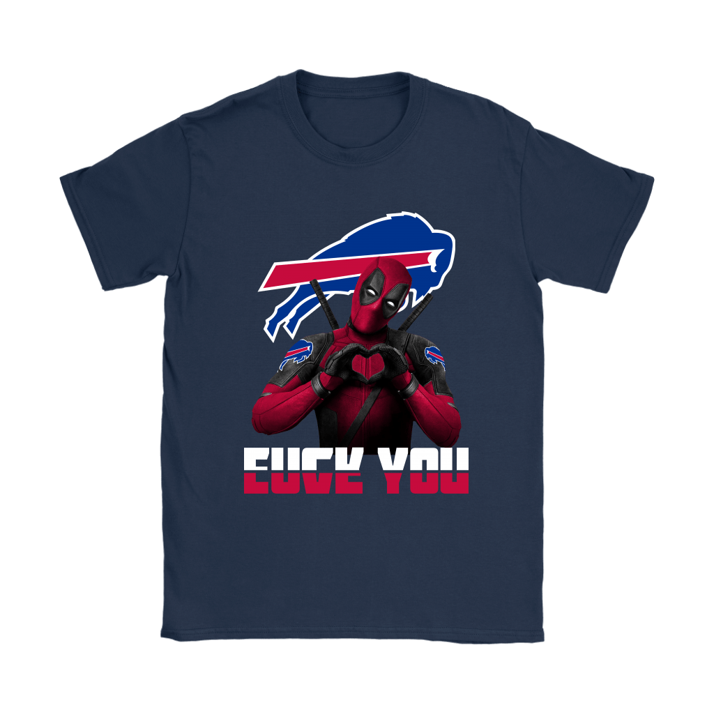 Buffalo Bills x Deadpool Fuck You And Love You NFL Shirts 9