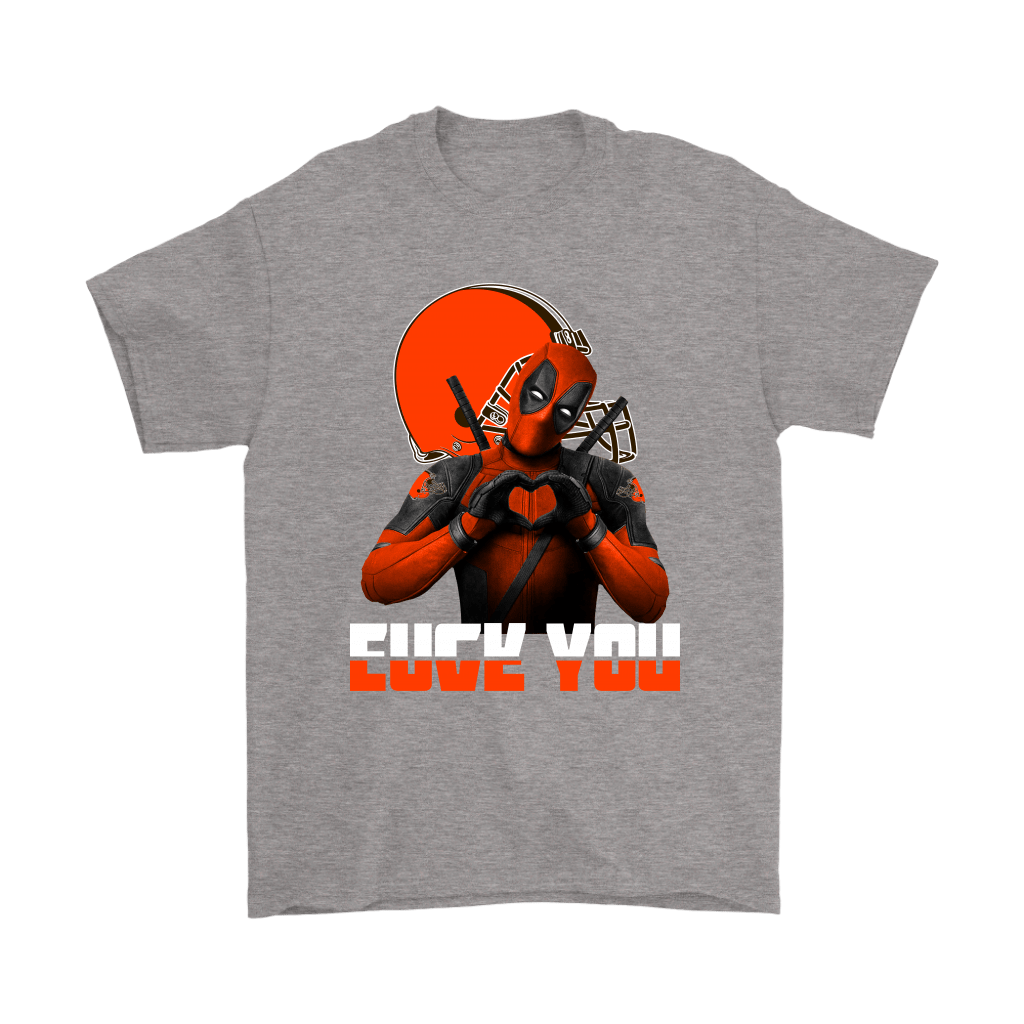 Cleveland Browns x Deadpool Fuck You And Love You NFL Shirts 6