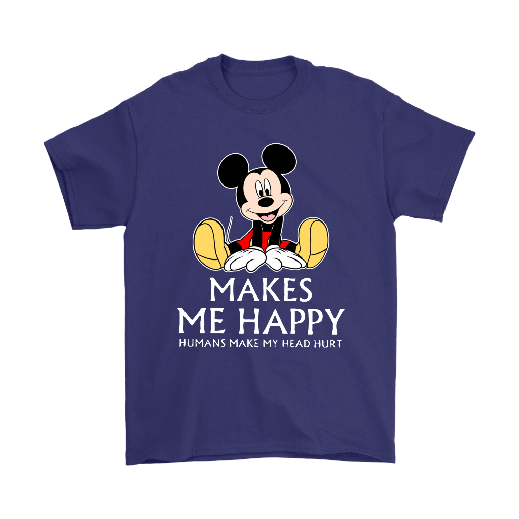 Disney Mickey Mouse Makes Me Happy Humans Make My Head Hurt Shirts 4