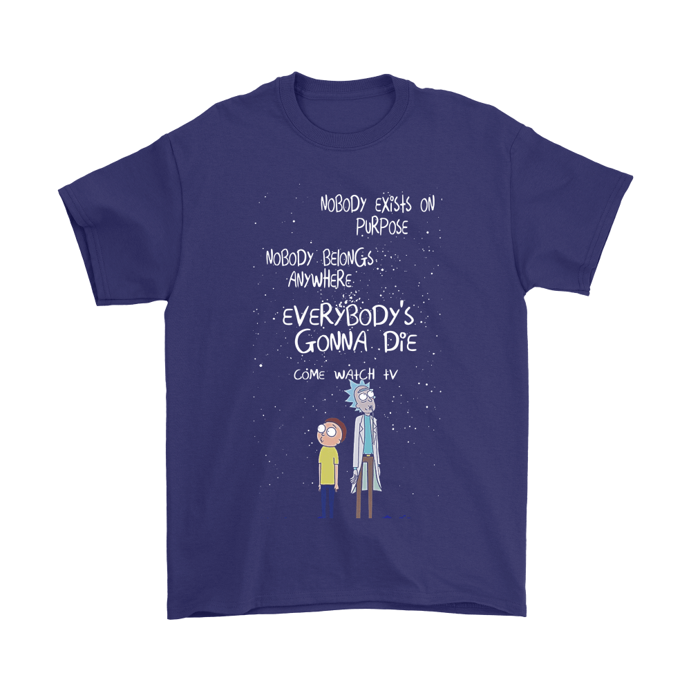 Everybody's Gonna Die Come Watch Tv Rick And Morty Shirts 4