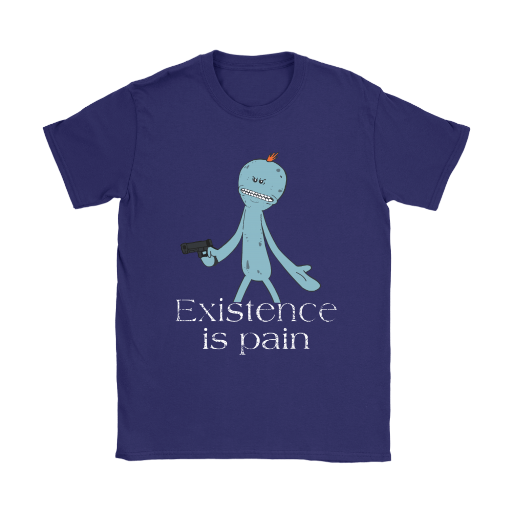 Existence Is Pain Meeseeks Rick And Morty Shirts 11