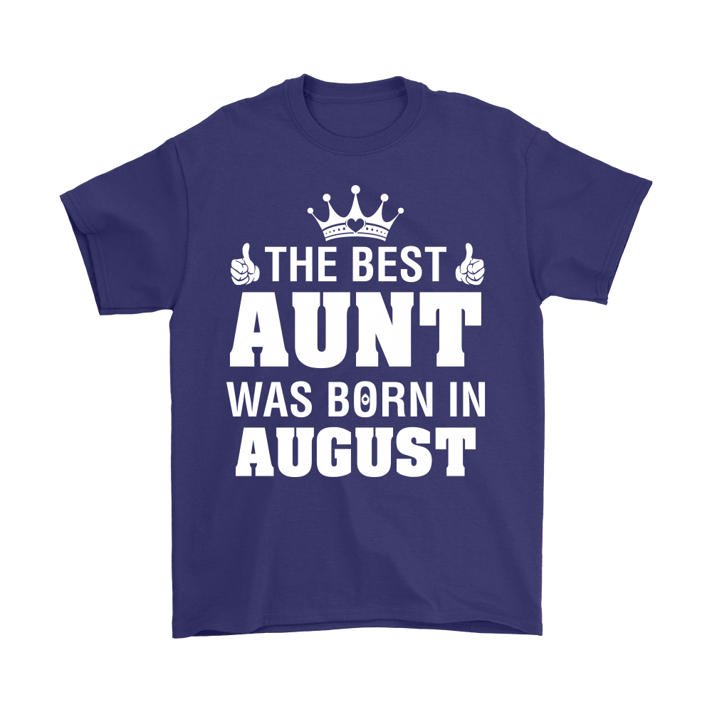 Family - The Best Aunt Was Born In August Shirts 3