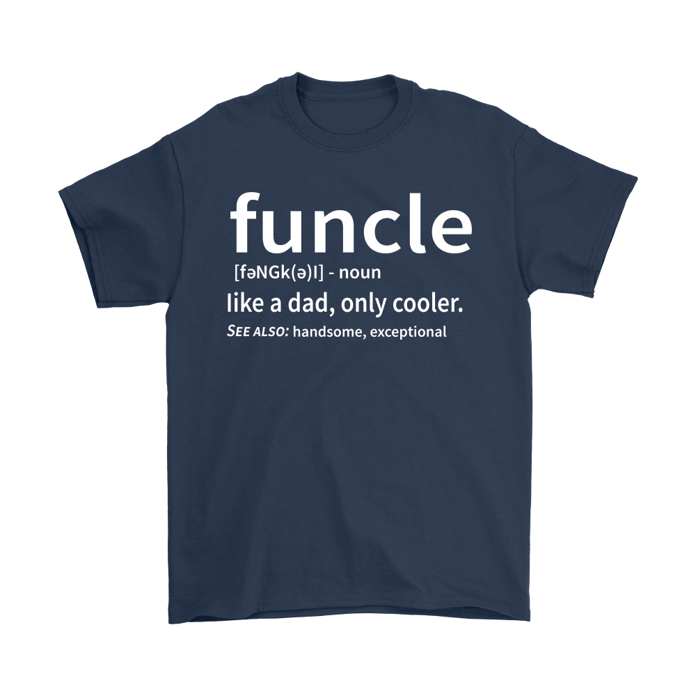 Funcle Like A Dad Only Cooler Definition Shirts 3