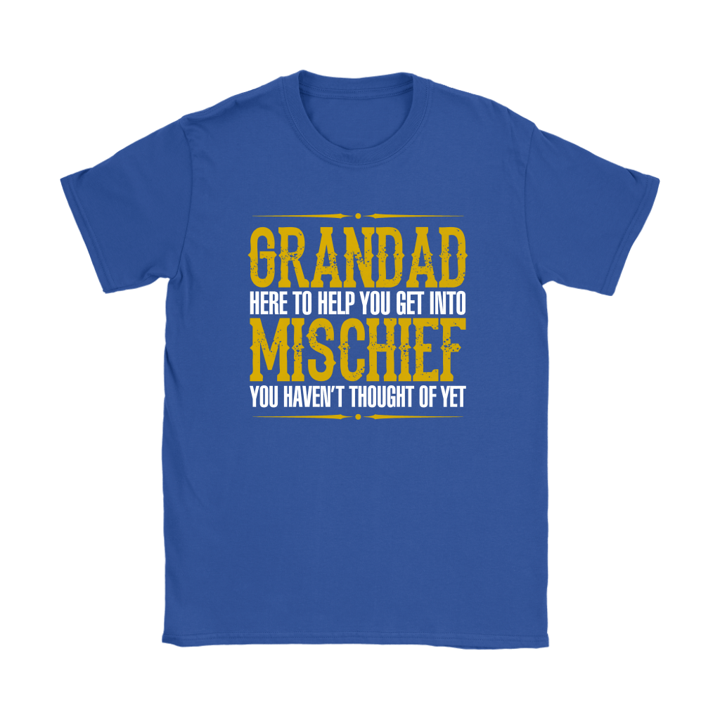 Grandad Here To Help You Get Into Mischief Shirts 11