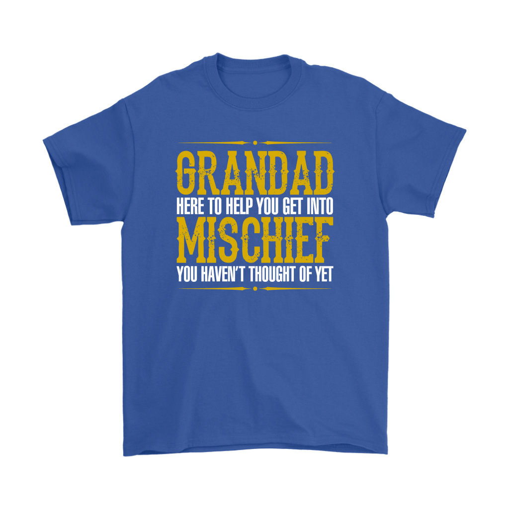 Grandad Here To Help You Get Into Mischief Shirts 5