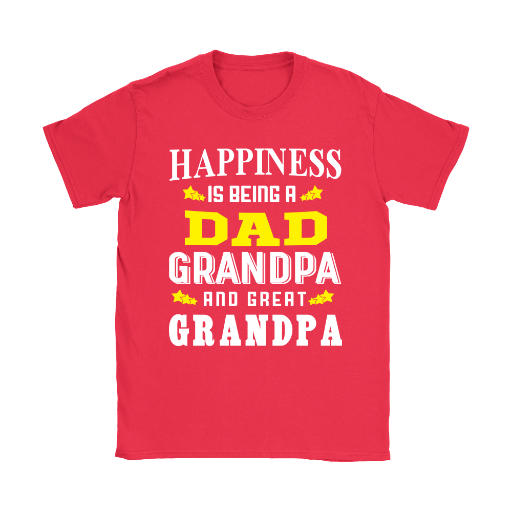 73497a82 Happiness Is Being A Dad Grandpa And Great Grandpa Shirts - Teeqq Store
