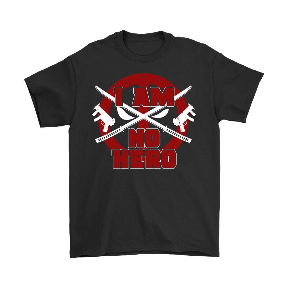 I Am No Hero Antihero Deadpool Shirts 1