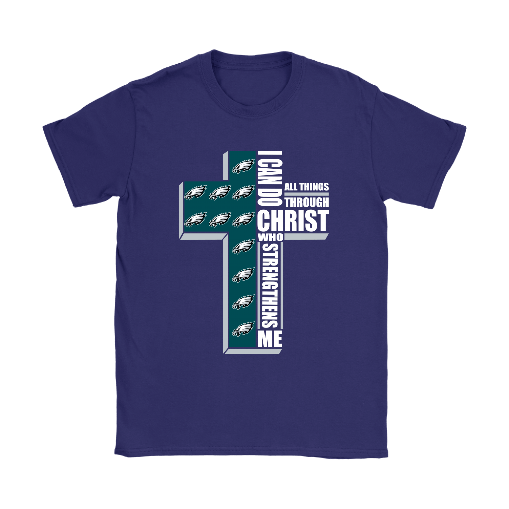 I Can Do All Things Through Christ Philadelphia Eagles Shirts 11