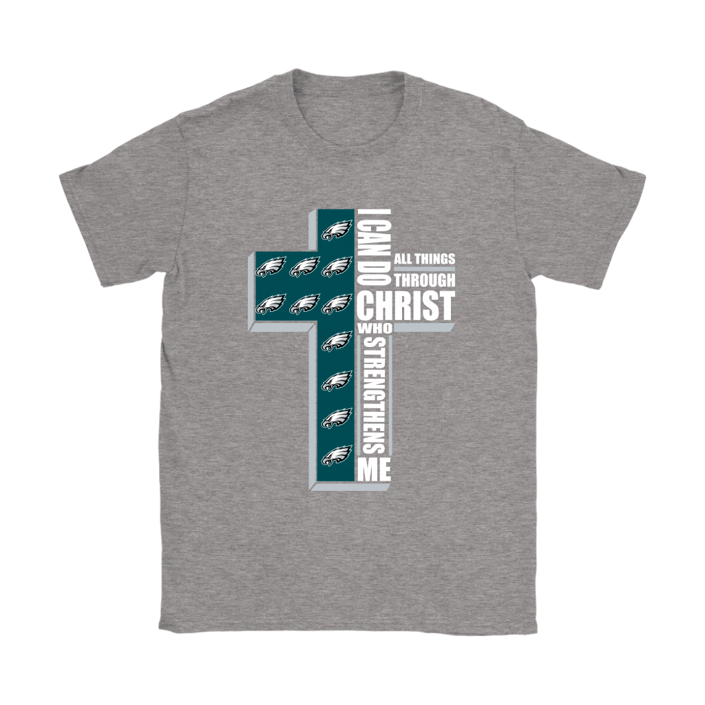 I Can Do All Things Through Christ Philadelphia Eagles Shirts 13