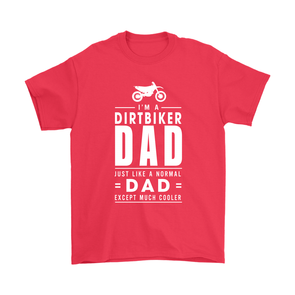 I'm A Dirtbiker Dad Just Like A Normal Dad Shirts 5