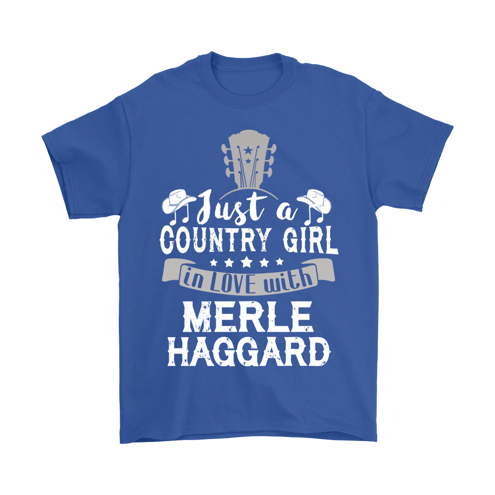 Just A Country Girl In Love With Merle Haggard Shirts 6