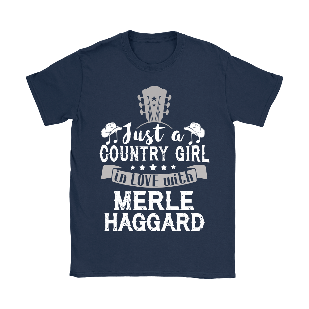 Just A Country Girl In Love With Merle Haggard Shirts 9
