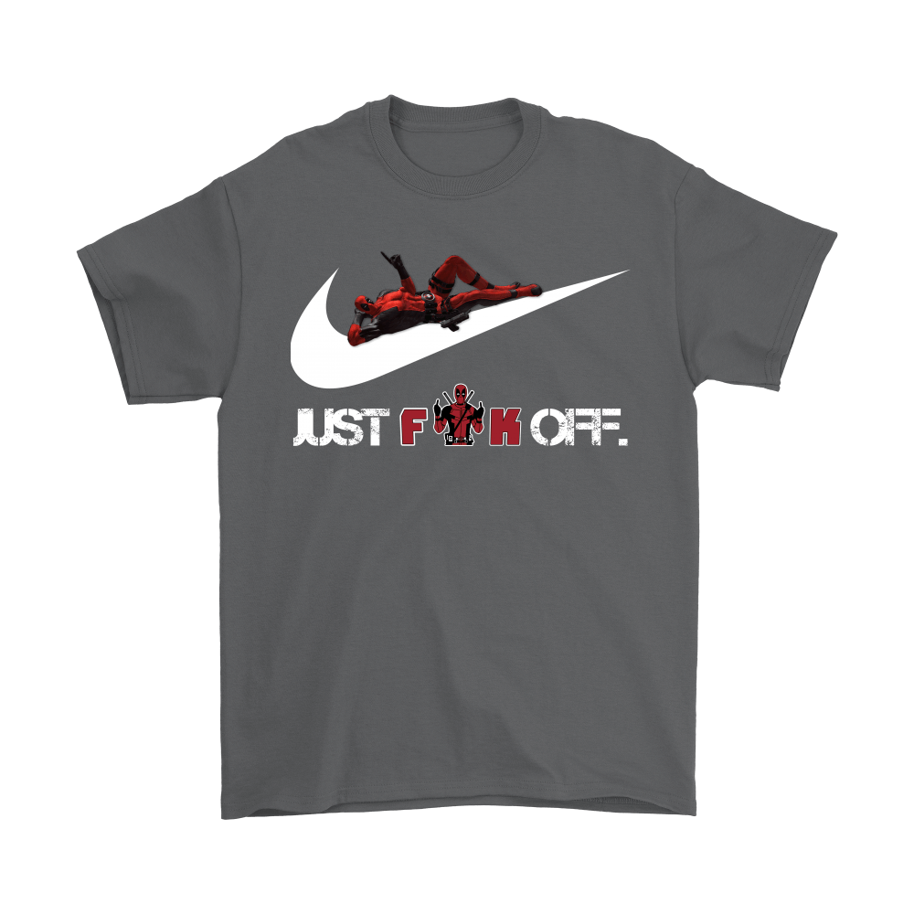 Just Fuck Off Deadpool Just Do It Shirts 2