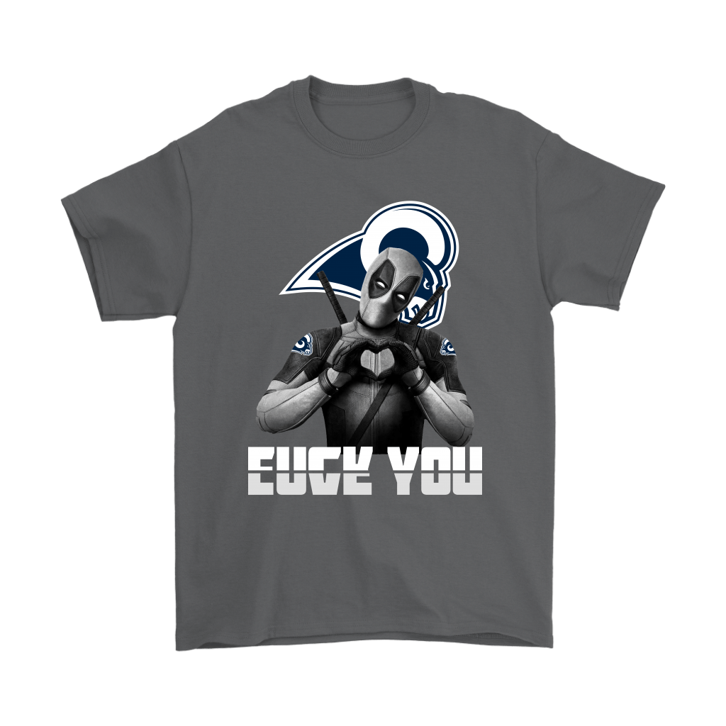 Los Angeles Rams x Deadpool Fuck You And Love You NFL Shirts 2