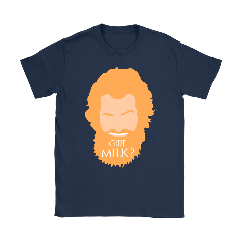 GOT Milk Tormund Giantsbane Game Of Throne Shirts 9