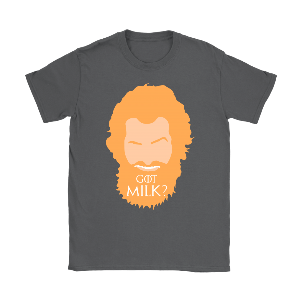 GOT Milk Tormund Giantsbane Game Of Throne Shirts 8