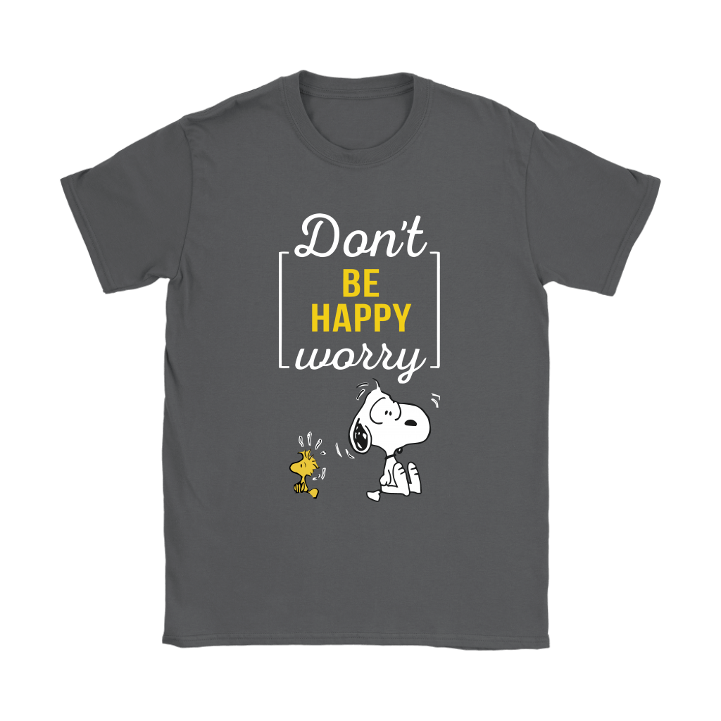 Don't Worry Be Happy Snoopy Shirts 9