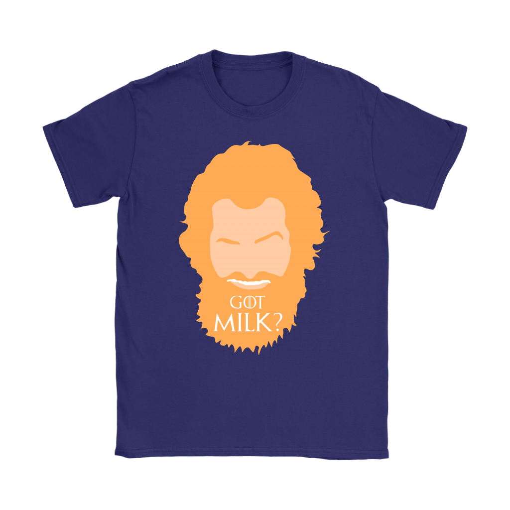 GOT Milk Tormund Giantsbane Game Of Throne Shirts 10