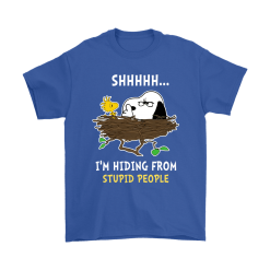 I'm Hiding From Stupid People Snoopy Shirts 19