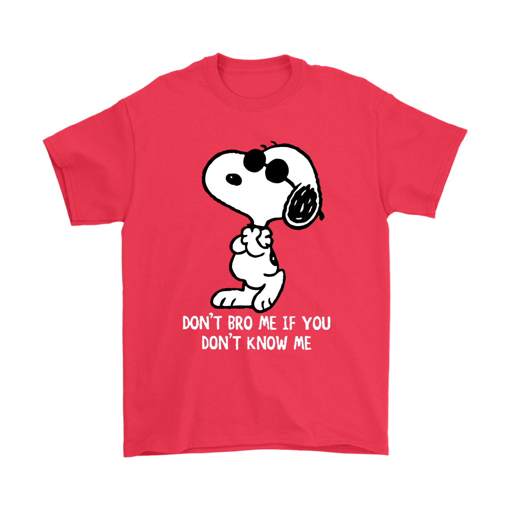 Joe Cool Don't Bro Me If You Don't Know Me Snoopy Shirts 5