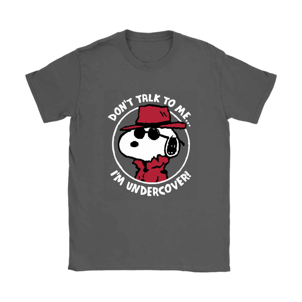 Joe Cool Don't Talk To Me I'm Undercover Snoopy Shirts 9