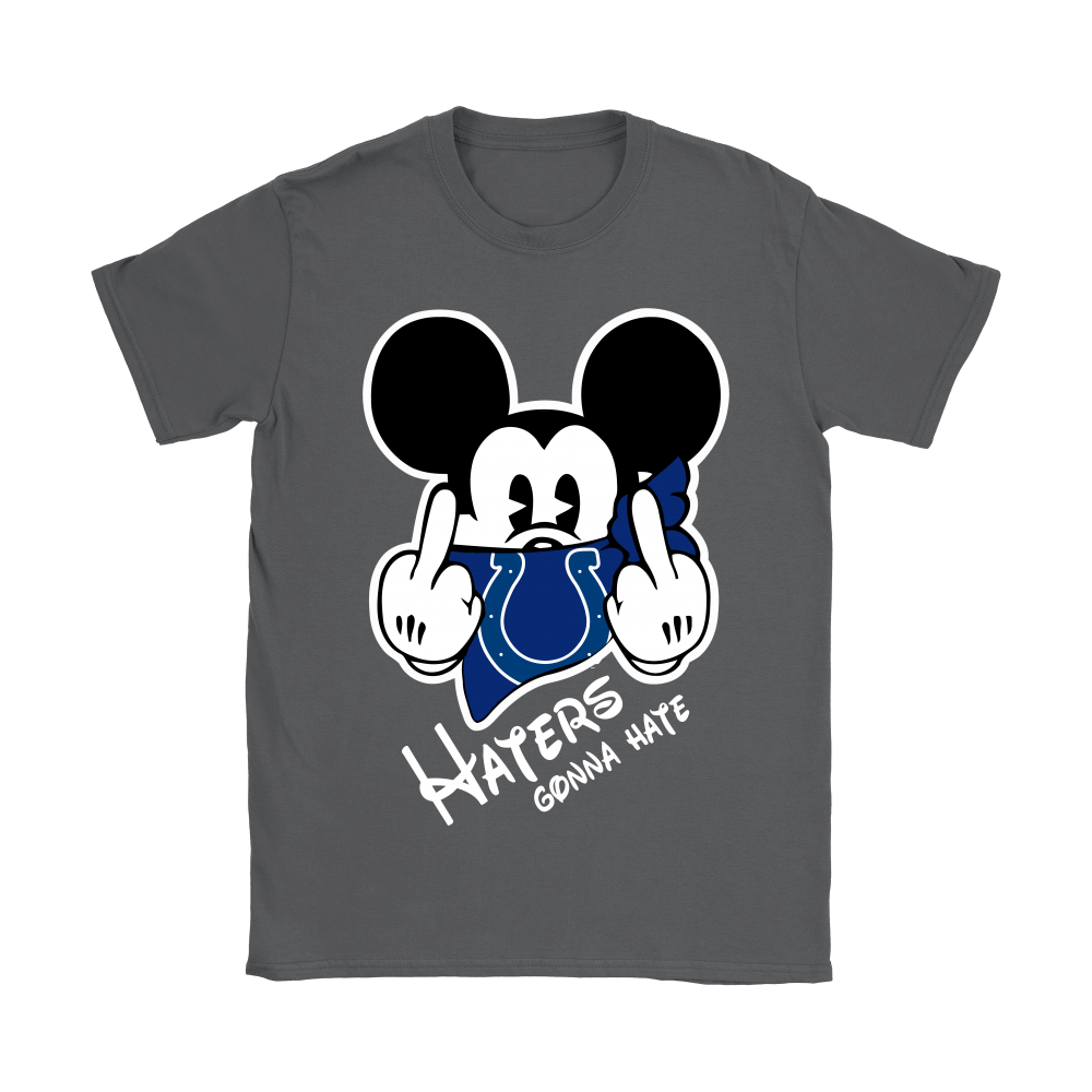 NFL Mickey Team Indianapolis Colts Haters Gonna Hate Shirts 10