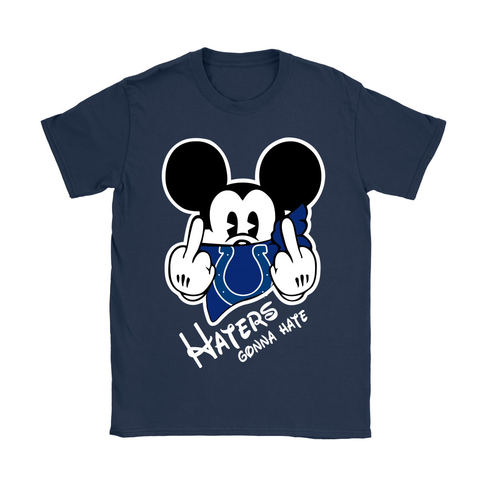 NFL Mickey Team Indianapolis Colts Haters Gonna Hate Shirts 11