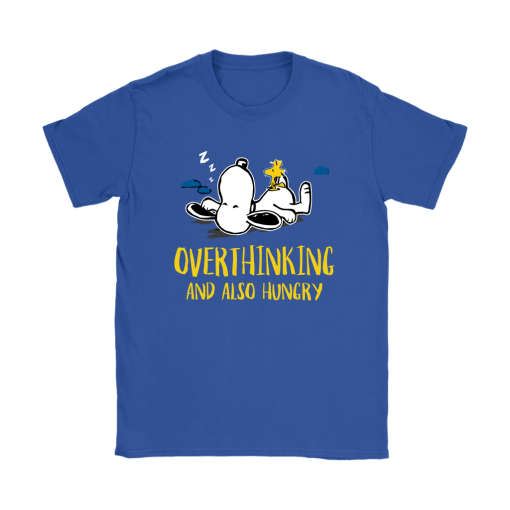Overthinking And Also Hungry Snoopy Shirts 13