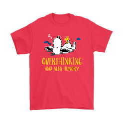 Overthinking And Also Hungry Snoopy Shirts 18