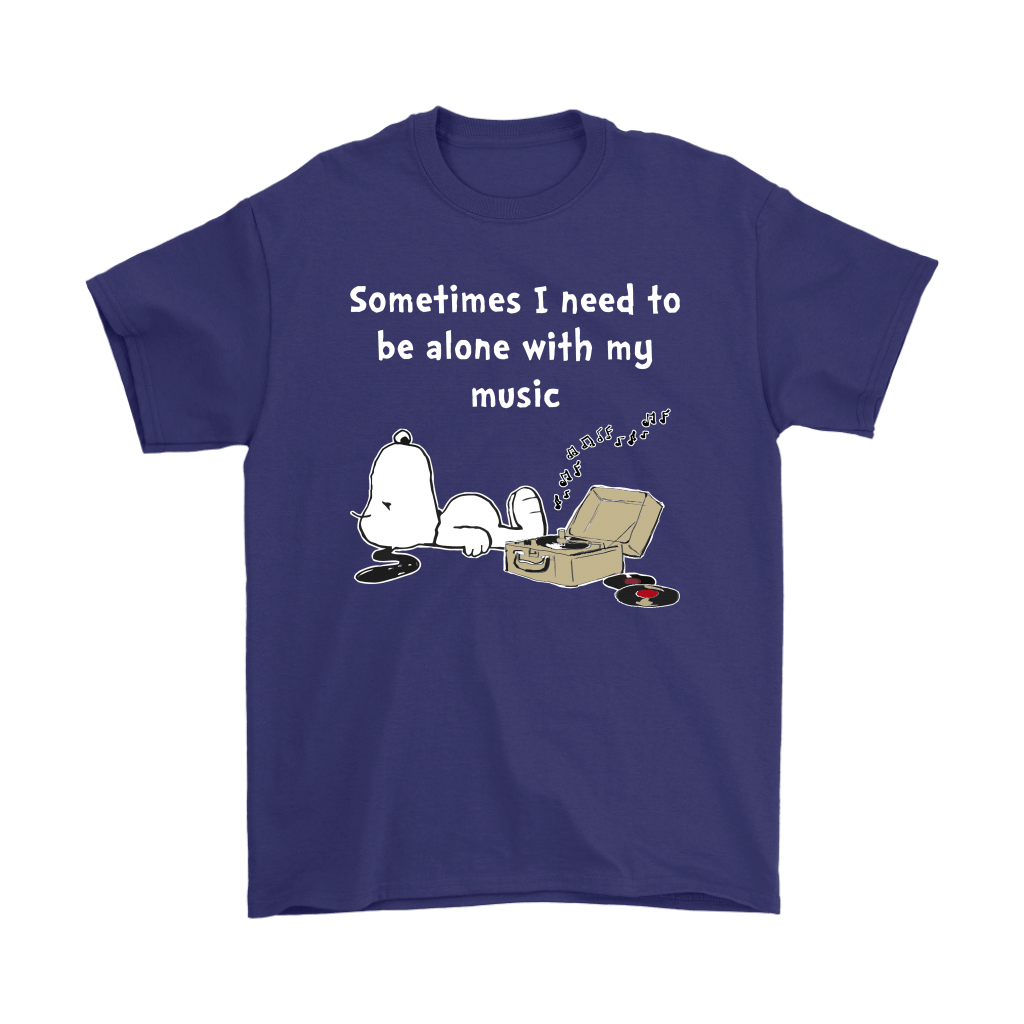 Sometimes I Need To Be Alone With My Music Snoopy Shirts 4