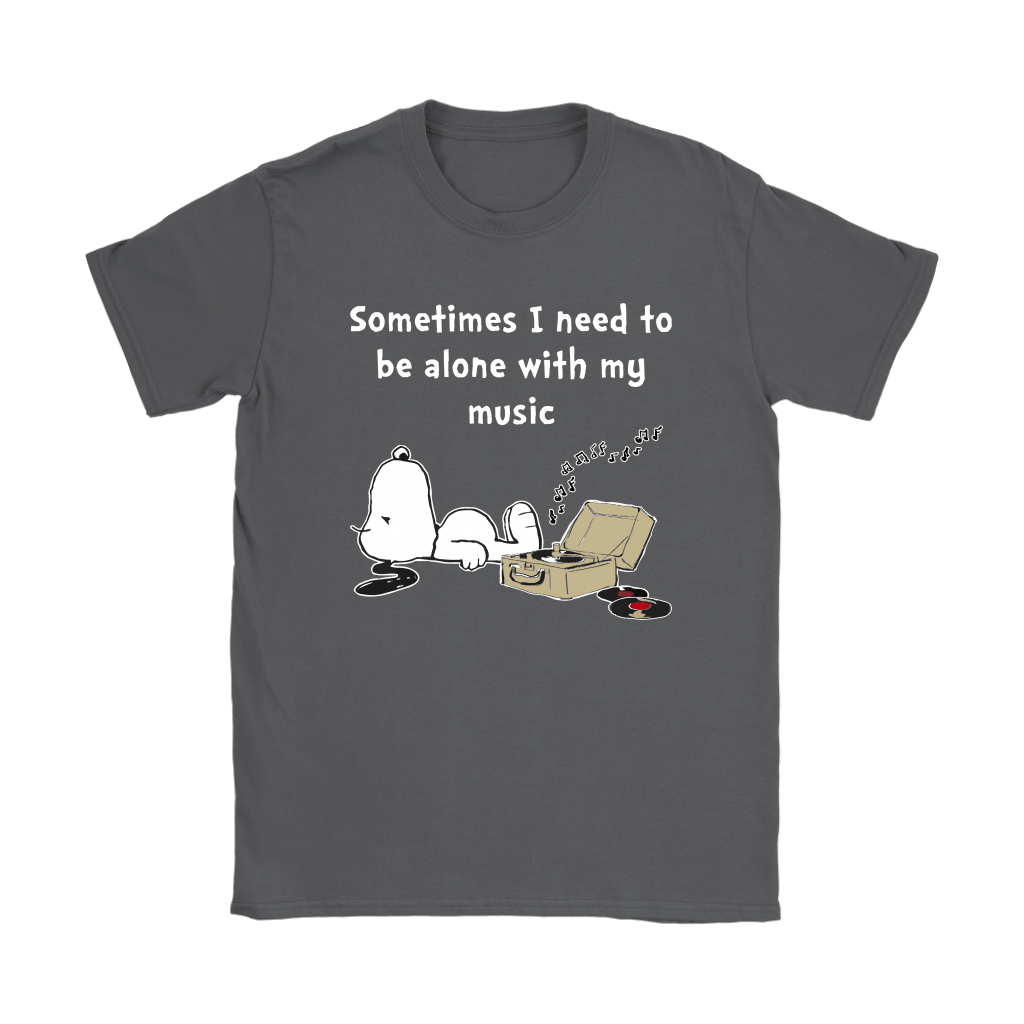 Sometimes I Need To Be Alone With My Music Snoopy Shirts 9