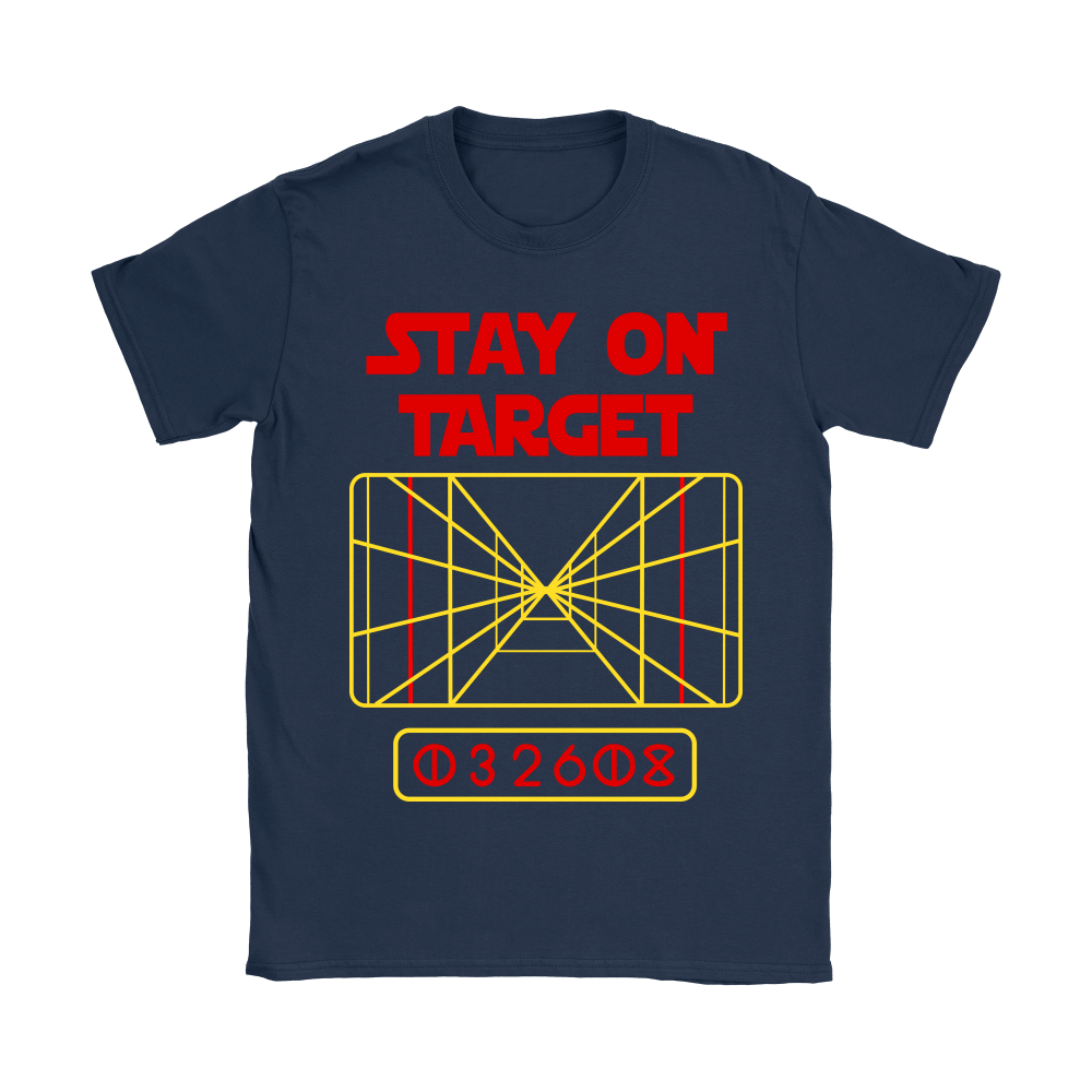 Stay On Target Distance 032608 Star Wars Shirts 7