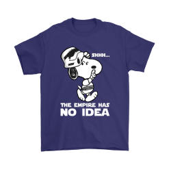 The Empire Has No Idea Funny Star Wars Snoopy Shirts 17